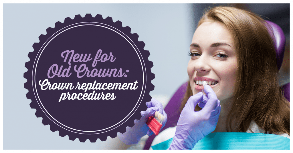 New For Old Crowns Crown Replacement Procedures Dental Suite